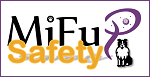 MiFuP Safety